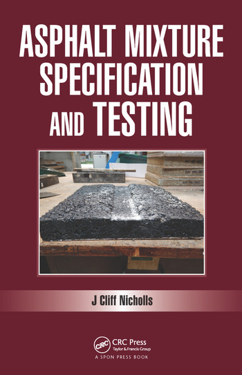 Asphalt Mixture Specification and Testing book cover