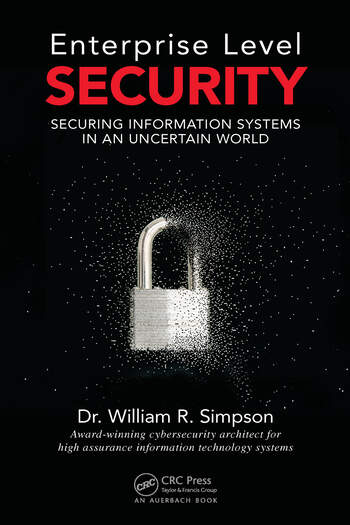 Enterprise Level Security Securing Information Systems in an Uncertain World book cover