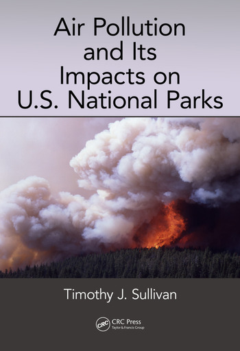 Air Pollution and Its Impacts on U.S. National Parks book cover