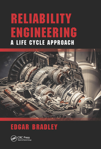 Reliability Engineering A Life Cycle Approach book cover