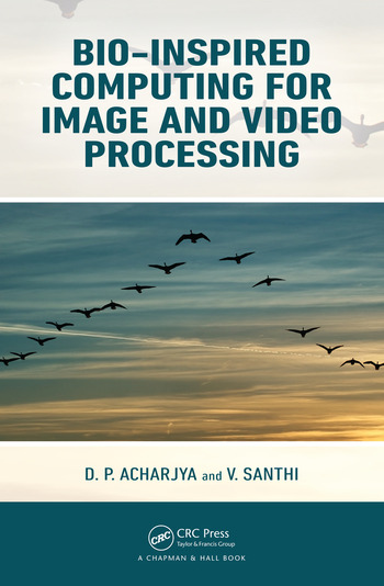 Bio-Inspired Computing for Image and Video Processing book cover