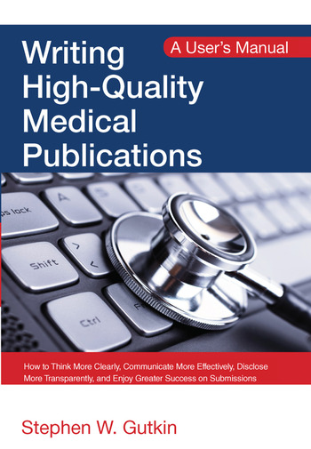 Writing High-Quality Medical Publications A User's Manual book cover