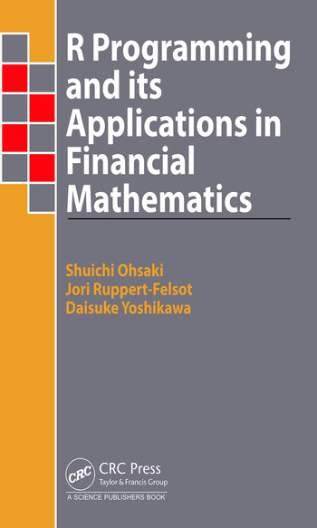 R Programming and Its Applications in Financial Mathematics book cover