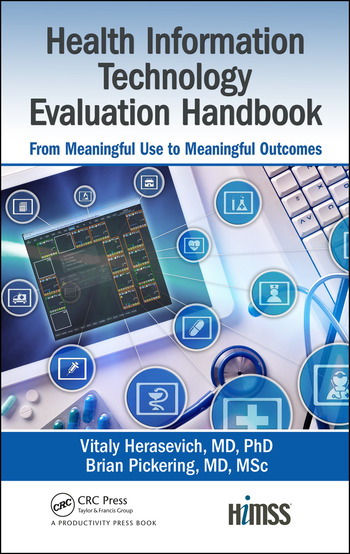 Health Information Technology Evaluation Handbook From Meaningful Use to Meaningful Outcome book cover