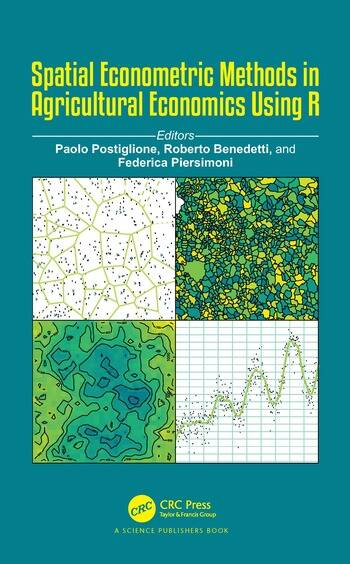 Spatial Econometric Methods in Agricultural Economics Using R book cover