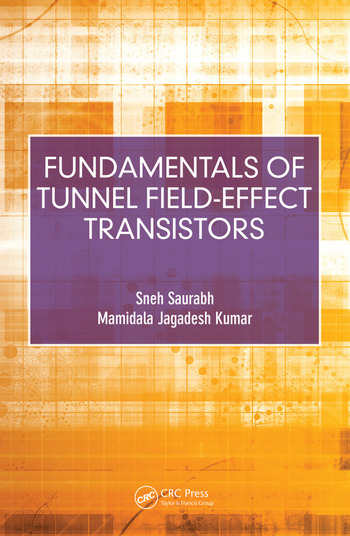Fundamentals of Tunnel Field-Effect Transistors book cover