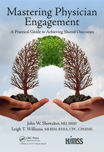 Mastering Physician Engagement A Practical Guide to Achieving Shared Outcomes book cover