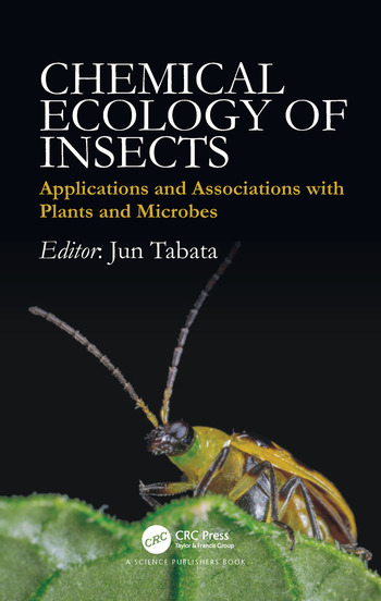 Chemical Ecology of Insects Applications and Associations with Plants and Microbes book cover