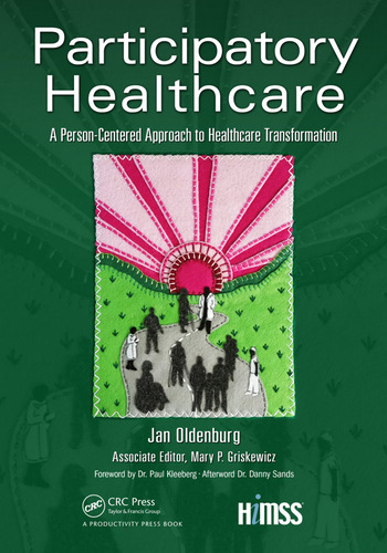 Participatory Healthcare A Person-Centered Approach to Healthcare Transformation book cover