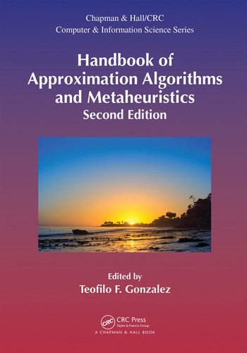 Handbook of Approximation Algorithms and Metaheuristics, Second Edition Two-Volume Set book cover