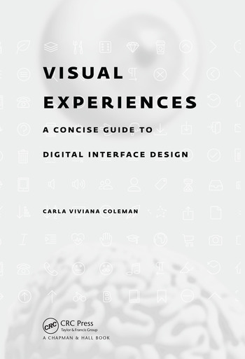 Visual Experiences A Concise Guide to Digital Interface Design book cover
