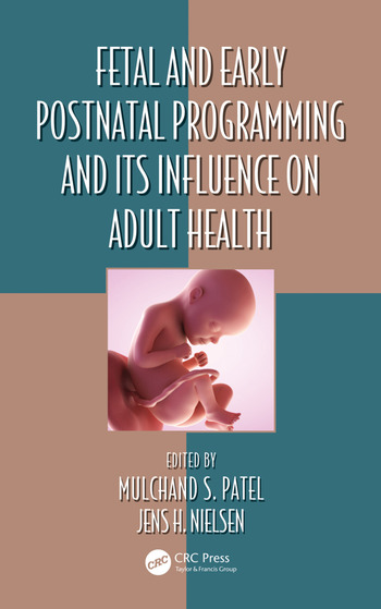 Fetal and Early Postnatal Programming and its Influence on Adult Health book cover