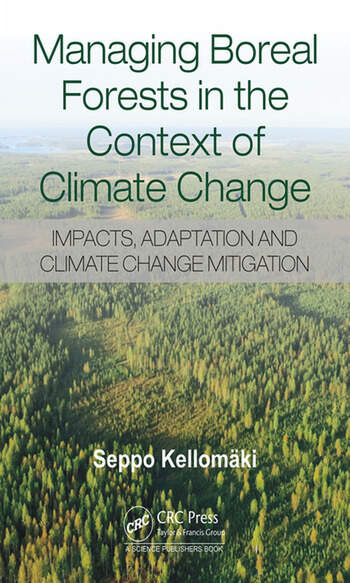 Managing Boreal Forests in the Context of Climate Change Impacts, Adaptation and Climate Change Mitigation book cover