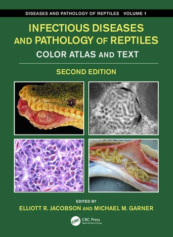 Infectious Diseases and Pathology of Reptiles Color Atlas and Text, Diseases and Pathology of Reptiles Volume 1 book cover