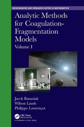 Analytic Methods for Coagulation-Fragmentation Models, Volume I book cover