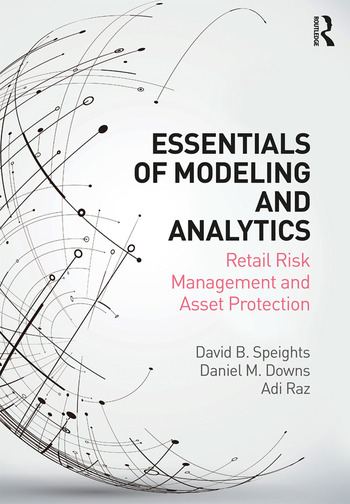 Essentials of Modeling and Analytics Retail Risk Management and Asset Protection book cover