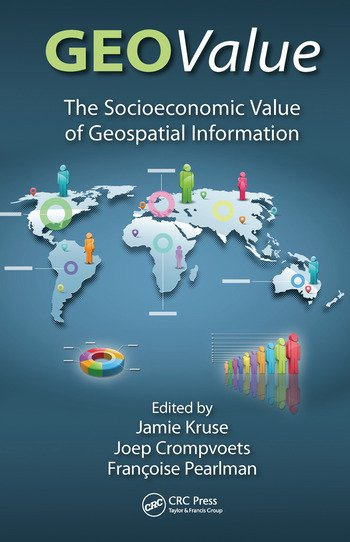 GEOValue The Socioeconomic Value of Geospatial Information book cover