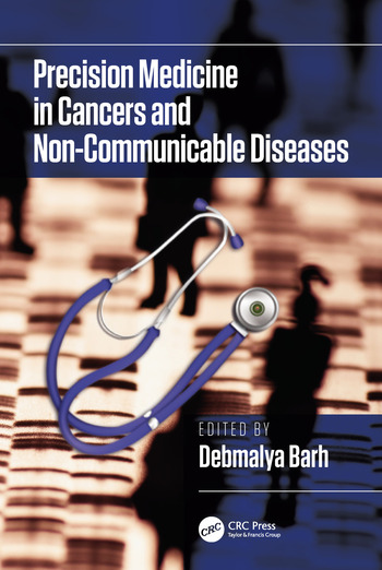 Precision Medicine in Cancers and Non-Communicable Diseases book cover