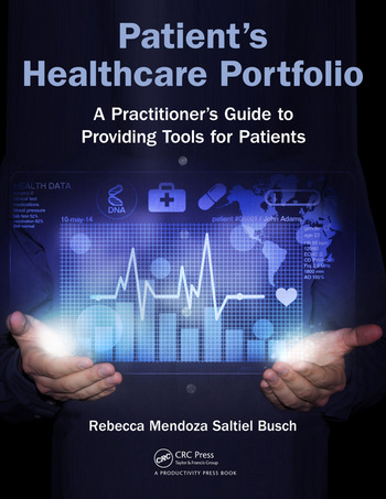 Patient's Healthcare Portfolio A Practitioner's Guide to Providing Tool for Patients book cover