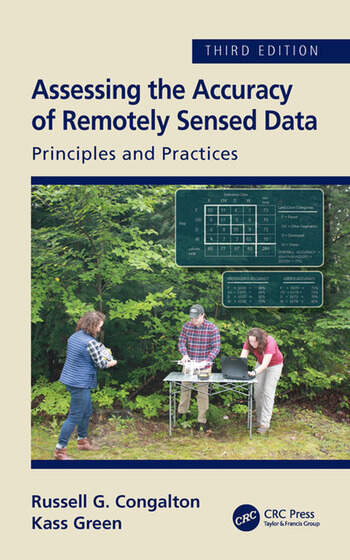 Assessing the Accuracy of Remotely Sensed Data Principles and Practices, Third Edition book cover