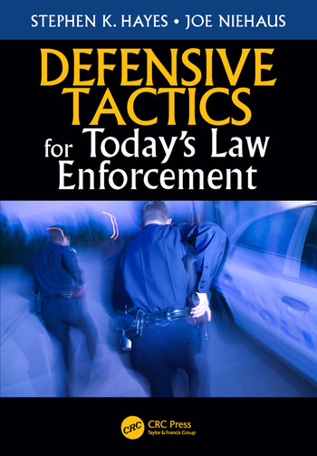Defensive Tactics for Today's Law Enforcement book cover