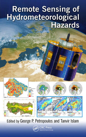 Remote Sensing of Hydrometeorological Hazards book cover