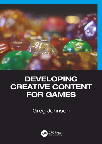 Developing Creative Content for Games book cover