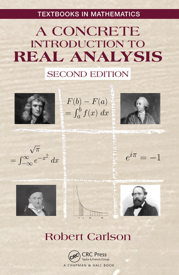 A Concrete Introduction to Real Analysis, Second Edition book cover