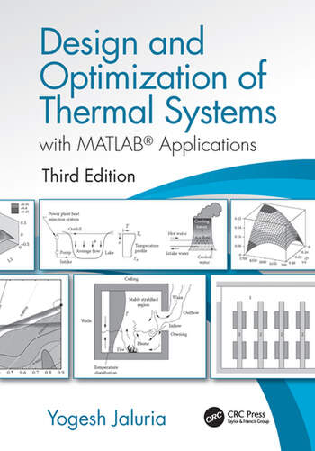 Design and Optimization of Thermal Systems, Third Edition with MATLAB Applications book cover