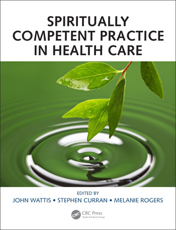 Spiritually Competent Practice in Health Care book cover