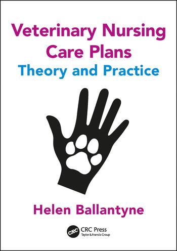 Veterinary Nursing Care Plans Theory and Practice book cover