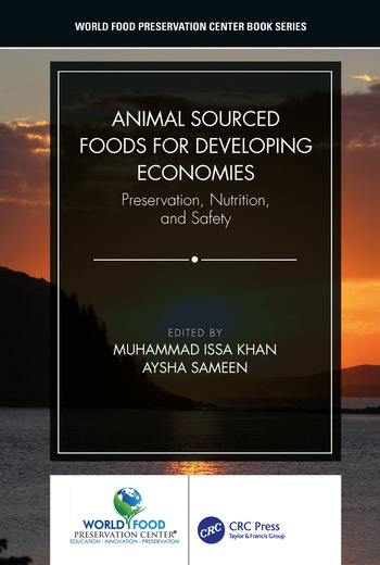 Animal Sourced Foods for Developing Economies Preservation, Nutrition, and Safety book cover