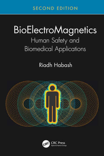 BioElectroMagnetics Human Safety and Biomedical Applications book cover