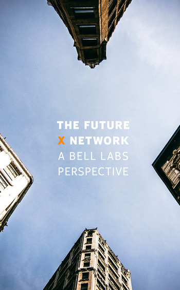 The Future X Network A Bell Labs Perspective book cover
