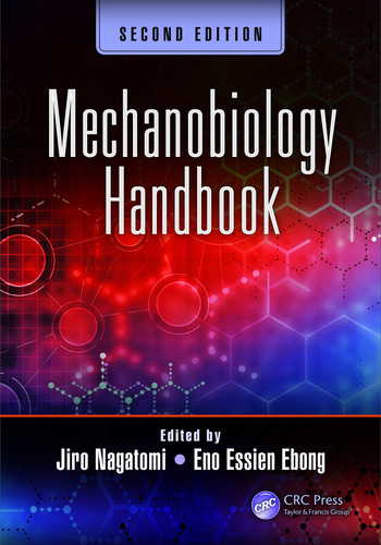 Mechanobiology Handbook, Second Edition book cover
