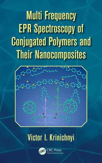 Multi Frequency EPR Spectroscopy of Conjugated Polymers and Their Nanocomposites book cover