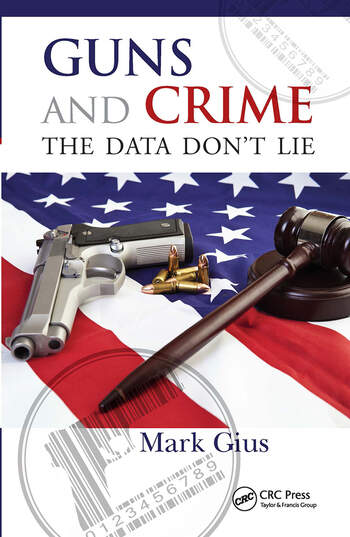 Guns and Crime The Data Don't Lie book cover