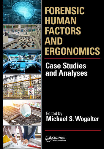 Forensic Human Factors and Ergonomics Case Studies and Analyses book cover