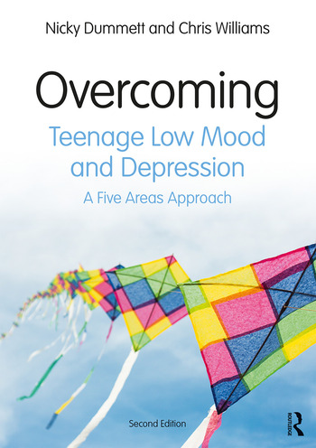 Overcoming Teenage Low Mood and Depression A Five Areas Approach book cover