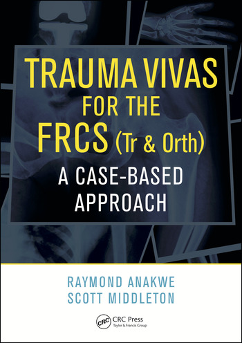 Trauma Vivas for the FRCS A Case-Based Approach book cover