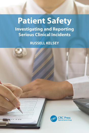 Patient Safety Investigating and Reporting Serious Clinical Incidents book cover