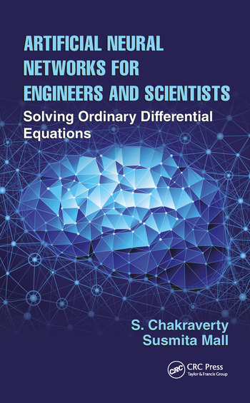 Artificial Neural Networks for Engineers and Scientists Solving Ordinary Differential Equations book cover