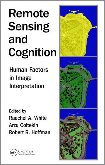 Remote Sensing and Cognition Human Factors in Image Interpretation book cover