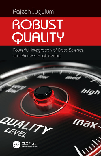 Robust Quality Powerful Integration of Data Science and Process Engineering book cover