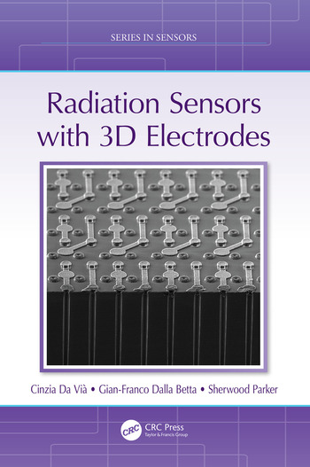 Radiation Sensors with 3D Electrodes book cover