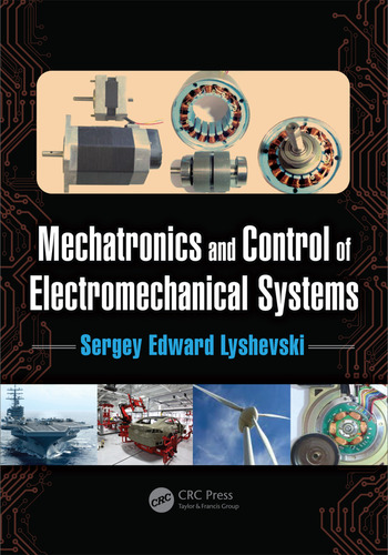 Mechatronics and Control of Electromechanical Systems book cover