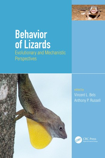 Behavior of Lizards Evolutionary and Mechanistic Perspectives book cover
