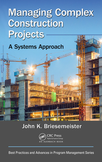 Managing Complex Construction Projects A Systems Approach book cover