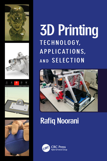 3D Printing Technology, Applications, and Selection book cover