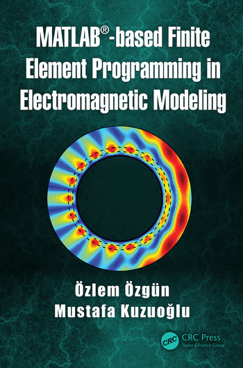 MATLAB-based Finite Element Programming in Electromagnetic Modeling book cover